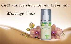 Tinh dầu massage Yoni – bí quyết đạt khoái cảm